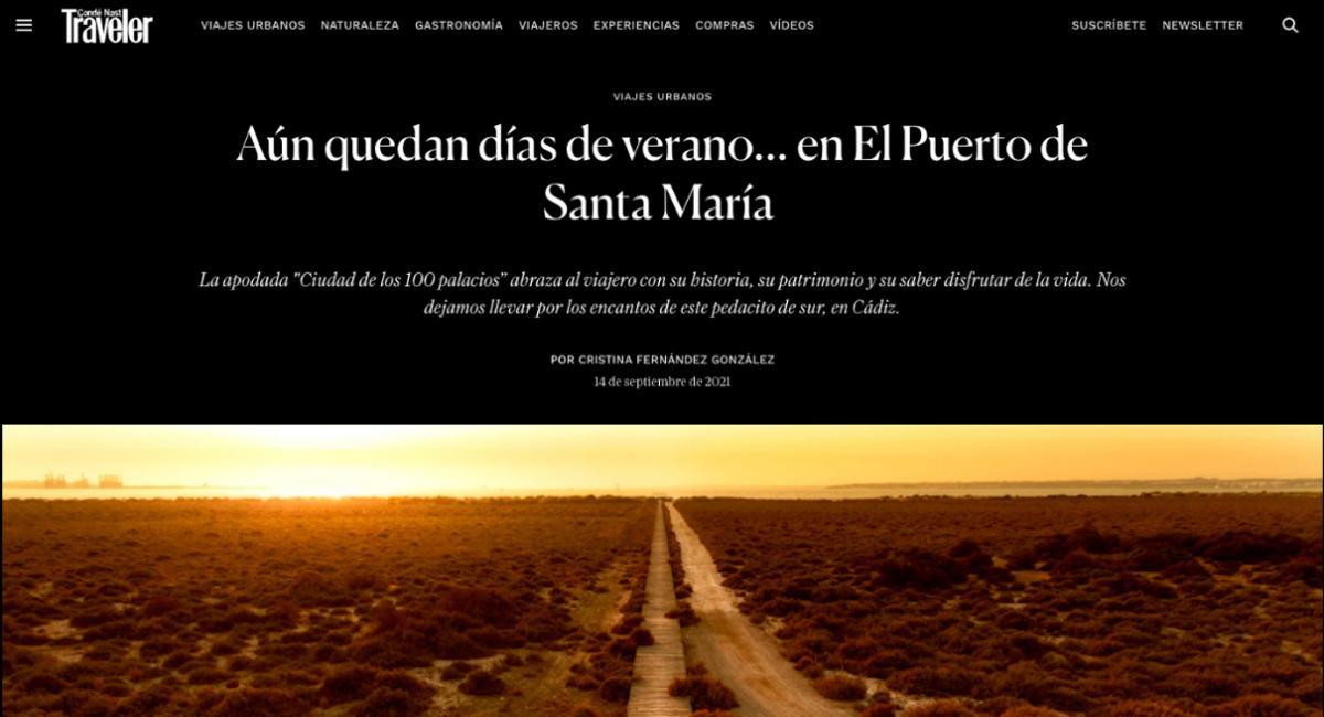 La prestigiosa revista de viajes Condé Nast Traveler elige El Puerto como portada de su último número